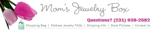 Mom's Jewelry Box- A store devoted to mothers rings, pendants and more.